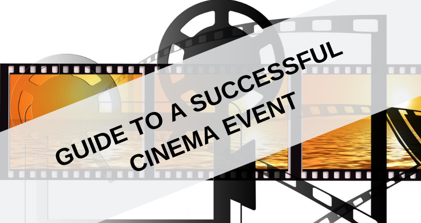 The Guide to a Successful Cinema Event