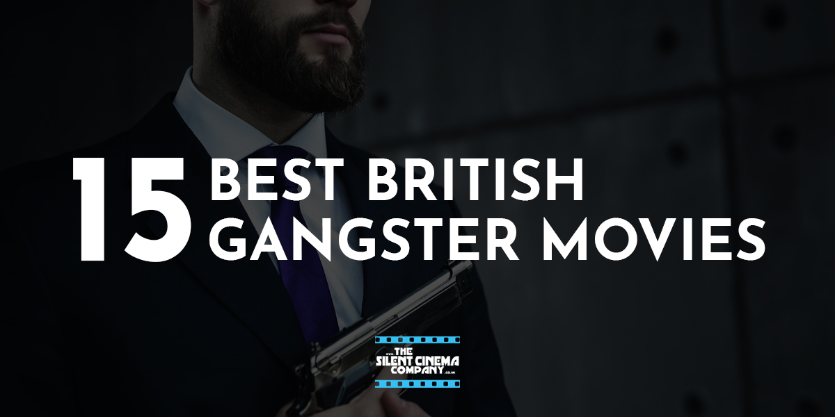 15 Best British Gangster Films