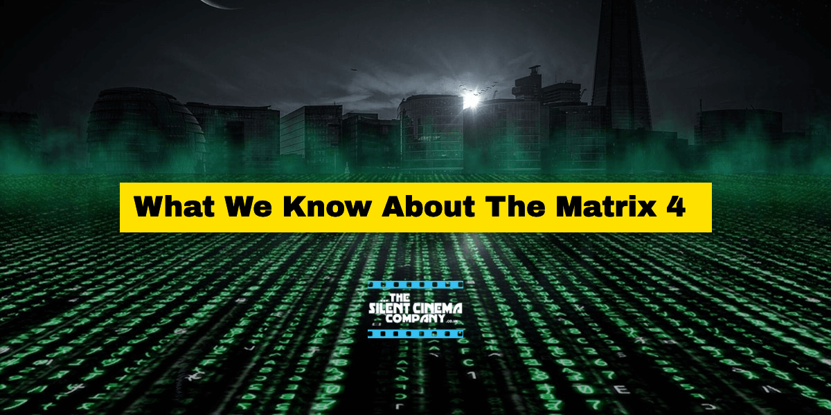 What We Know About The Matrix 4 | Release Date