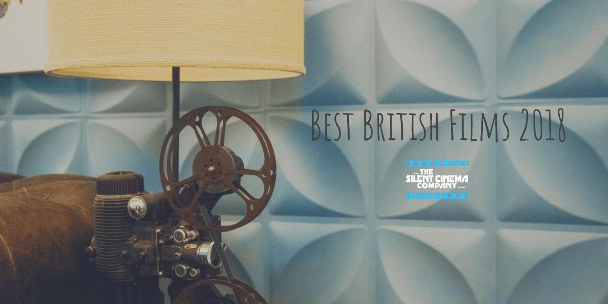 Best British Films 2018