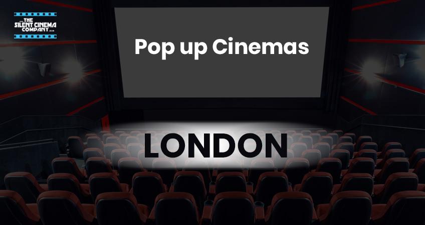 Best Pop up Cinemas in London